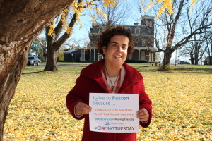 I give to Paxton because ... #Giving Tuesday #WeArePaxton